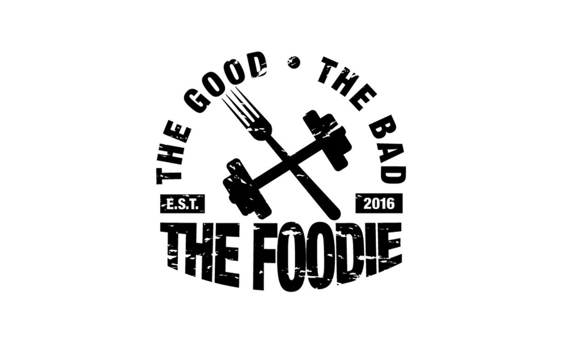 The Good the Bad the Foodie